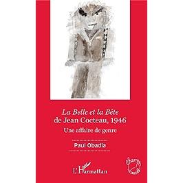La belle et la bête de Jean Cocteau, 1946 : une affaire de genre