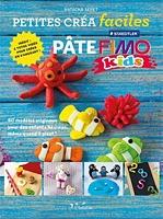 Pate Fimo Kids 60 Modeles Originaux Pour Des Enfants Heureux Meme