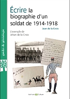 ecrire-la-biographie-dun-soldat-de-1914-1918-lexemple-de-jehan-de-la-croix-de-saint-cyprien-mort-pour-la-france