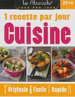 Cuisine 2014 1 Recette Par Jour Originale Facile Rapide