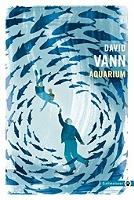 Aquarium de David Vann - Broché