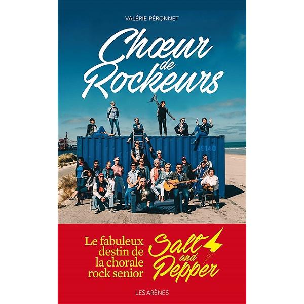 Choeur De Rockeurs La Saga Des Salt And Pepper