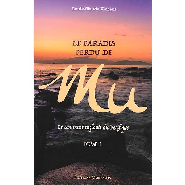 Le paradis perdu de Mu : le continent englouti du Pacifique ...