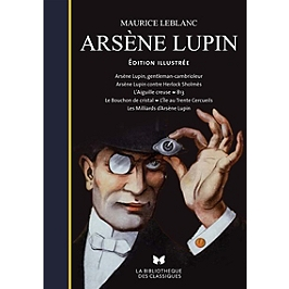 Arsène Lupin : édition illustrée