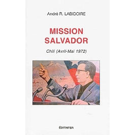 Mission Salvador : Chili (avril-mai 1972)