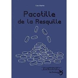 Pacotille de la Resquille : pièce pour comédiens et marionnettes
