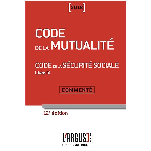 Code De La Mutualite 2018 Code De La Securite Sociale 2018 Livre