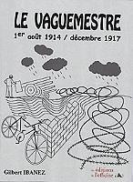 le-vaguemestre-1er-aout-1914-decembre-1917