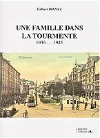 une-famille-dans-la-tourmente-1936-1945-chronique-historique
