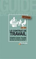Le Contrat De Travail Periode D Essai Salaire Duree Du Travail