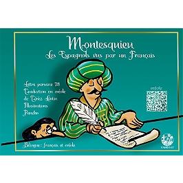Les Espagnols vus par un Français : lettre persane 78