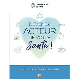 Passeport santé : devenez acteur de votre santé !
