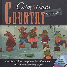 Comptines version country : les plus belles comptines traditionnelles en version country cajun