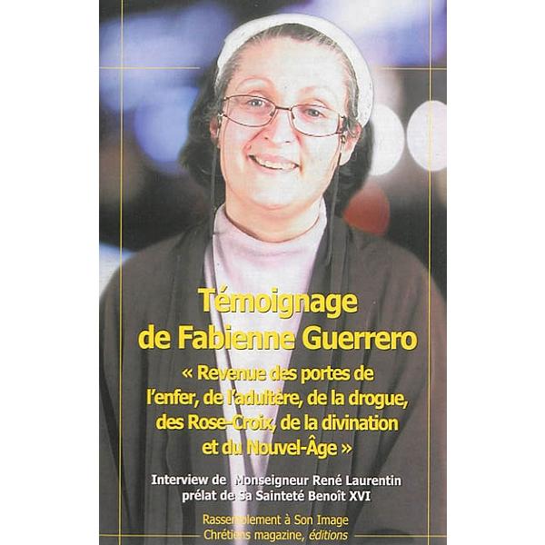 Temoignage De Fabienne Guerrero Revenue Des Portes De L Enfer De