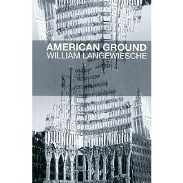 American ground : déconstruire le World Trade Center