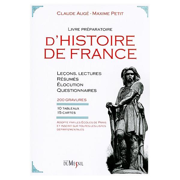 Livre Preparatoire D Histoire De France Lecons Lectures Resumes Questionnaires Et Elocution D Apres L Image 200 Gravures 10 Tableaux Et 15