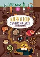 ralph-le-loup-saventure-sous-la-terre-jeux-dobservation-pour-affuter-ta-vision