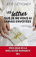 Les lettres que je ne vous ai jamais envoyées de Latie Gétigney - Broché