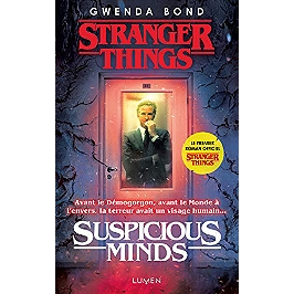 Stranger things : suspicious minds