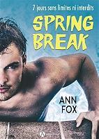 Spring break : l'intégrale de Ann Fox - Broché