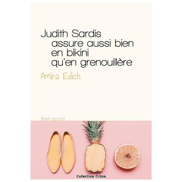 659cb385c3990 Judith Sardis assure aussi bien en bikini qu en grenouillère - Amira ...