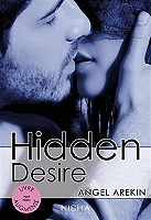 Hidden desire de Angel Arekin - Broché