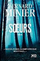 Soeurs : thriller de Bernard Minier - Broché