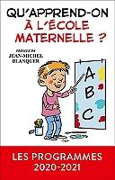 quapprend-on-a-lecole-maternelle-les-programmes-2020-2021