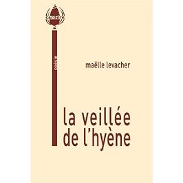 La veillée de l'hyène
