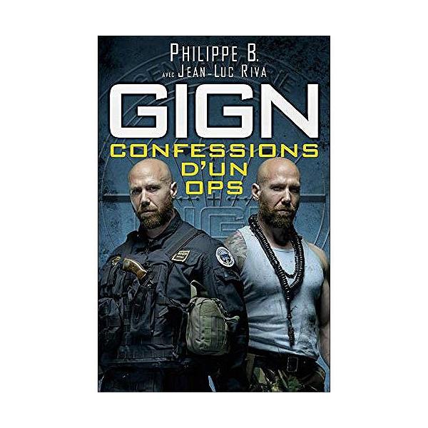 Gign Confessions D Un Ops