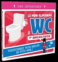 le-mini-almaniak-des-wc-anglais-facile-perfectionnez-votre-anglais-au-petit-coin