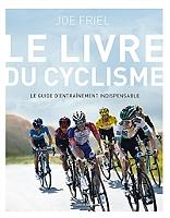 la-bible-du-cyclisme-le-guide-dentrainement-indispensable