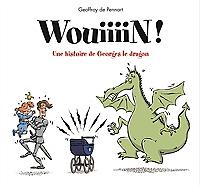 wouiiiinn-une-histoire-de-georges-le-dragon