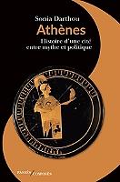 athenes-histoire-dune-cite-entre-mythe-et-politique
