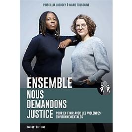 Ensemble, nous demandons justice : pour en finir avec les violences environnementales