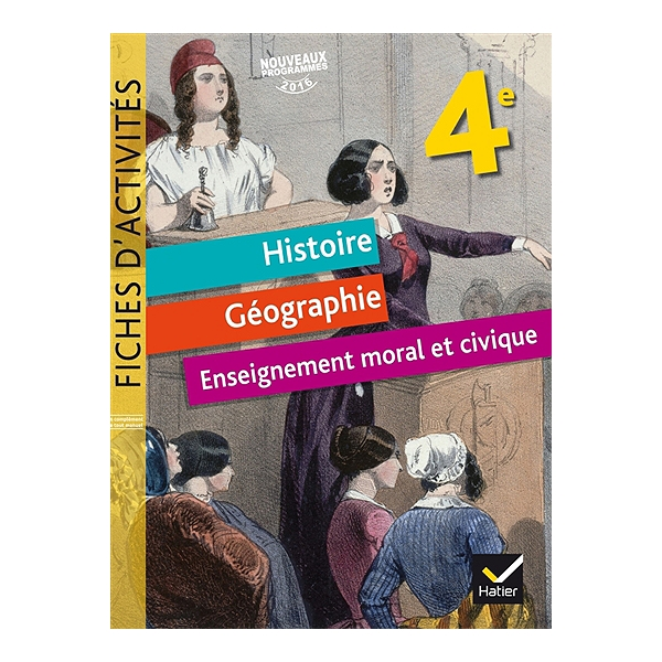 Histoire Geographie Education Civique 4e Fiches D Activites Nouveaux Programmes 2016