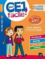 mon-ce1-facile-7-8-ans-adapte-aux-enfants-dys-ou-en-premieres-difficultes-dapprentissage-lecons-expliquees-et-exercices-adaptes