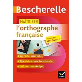 Bescherelle : maîtriser l'orthographe française