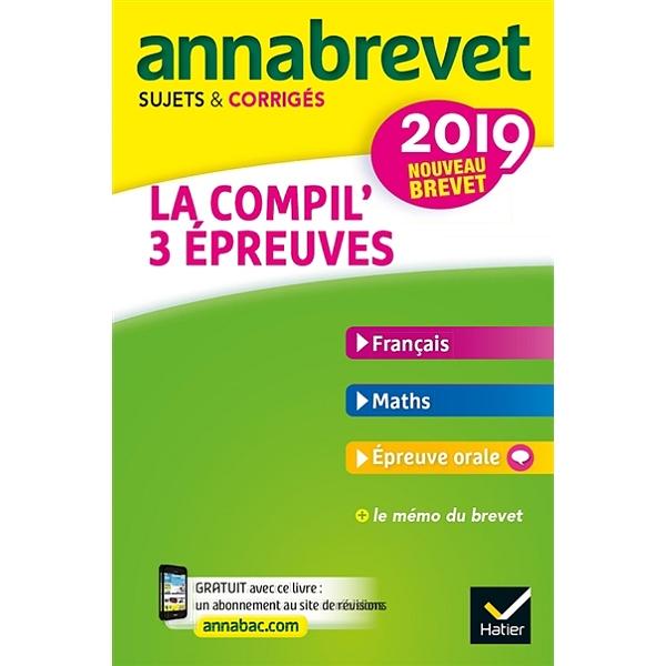 La Compil 3 Epreuves Francais Maths Epreuve Orale Nouveau Brevet 2019