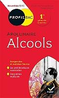 alcools-1913-guillaume-apollinaire-1re-generale-amp-techno-nouveau-bac
