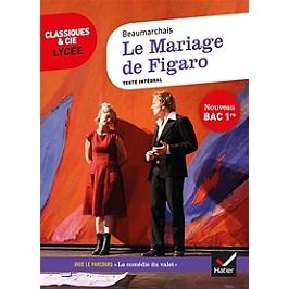 Le mariage de Figaro : texte intégral suivi d'un dossier nouveau bac