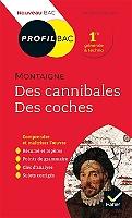 michel-de-montaigne-des-cannibales-des-coches-1580-1588-1re-generale-amp-techno-nouveau-bac