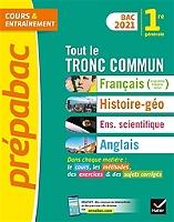 tout-le-tronc-commun-1re-generale-francais-histoire-geo-enseignement-scientifique-anglais-bac-2021