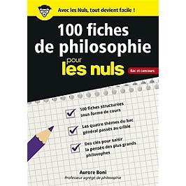 100 fiches de philosophie pour les nuls : bac et concours