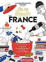 on-va-deguster-la-france-un-inventaire-mordant-du-cornichon-aux-menus-de-lelysee
