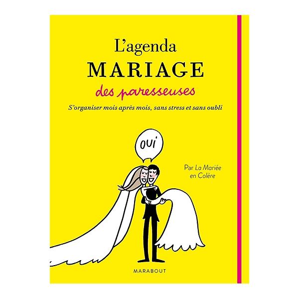 L agenda mariage des paresseuses - La mariée en colère ... 4f87425e53c