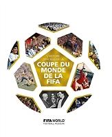 L'histoire officielle de la Coupe du monde de la FIFA - Relié
