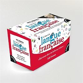 La boîte de la langue française : 500 questions pour tout savoir sur l'origine des expressions, les mots rares, et réviser vos conjugaisons !