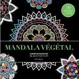 Mandala végétal : carnet de coloriage