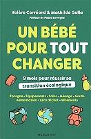 un-bebe-pour-tout-changer-9-mois-pour-reussir-sa-transition-ecologique